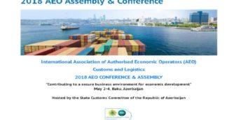 Conferința internațională a AEO 2018 Și Adunarea Asociației Internaționale a AEO pentru Vamă și Logistică